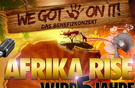 Afrika Rise Benefizkonzert – We got 5 on it!